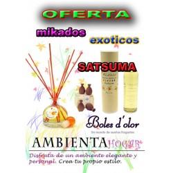 OFERTA MIKADOS FRUTOS EXOTICOS, SATSUMA , BOLES D`OLOR